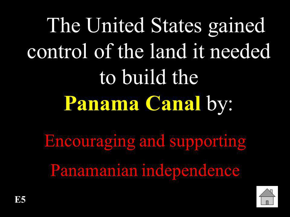 Encouraging and supporting Panamanian independence