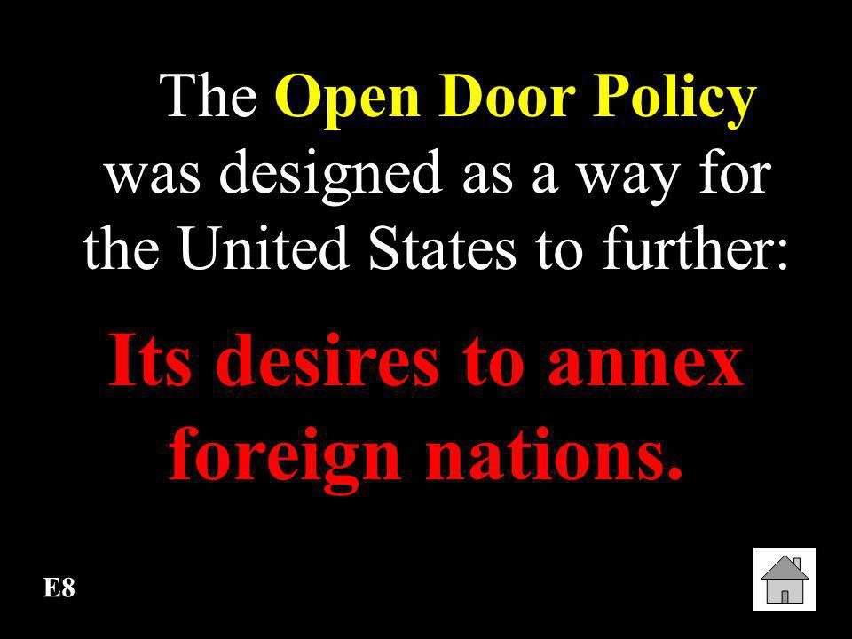 Its desires to annex foreign nations.