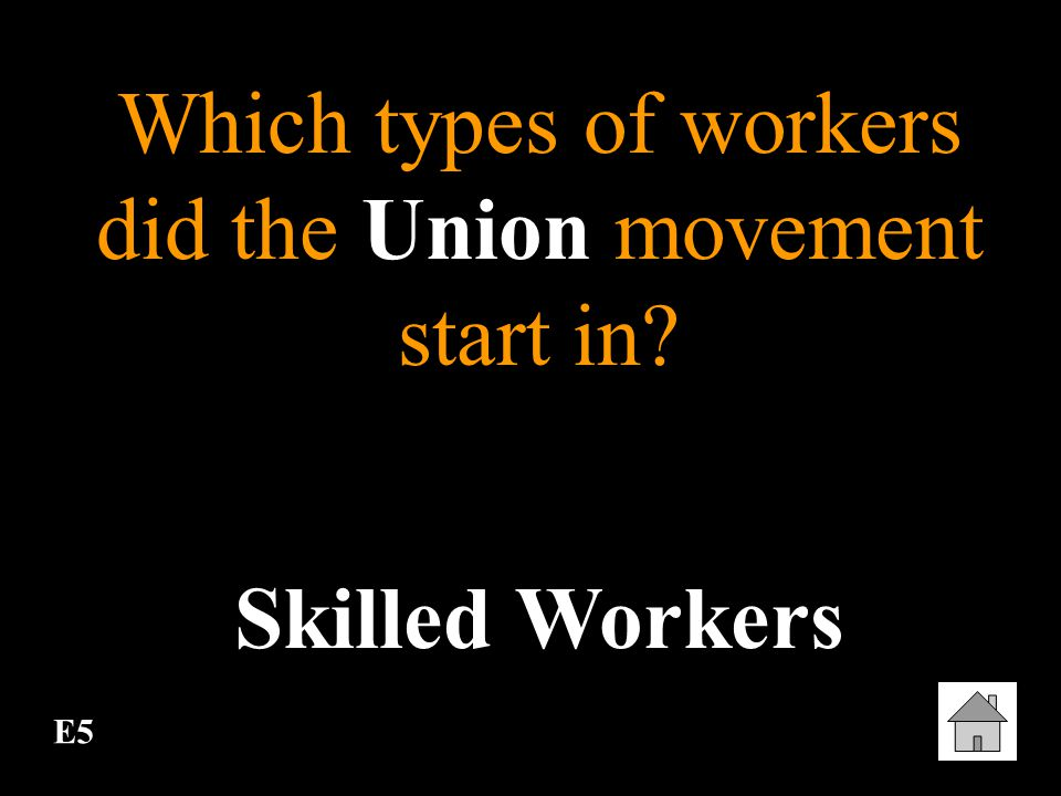 Which types of workers did the Union movement start in