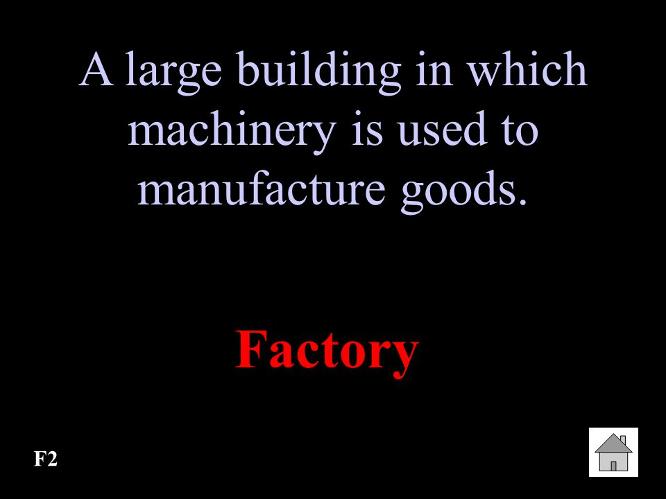 A large building in which machinery is used to manufacture goods.