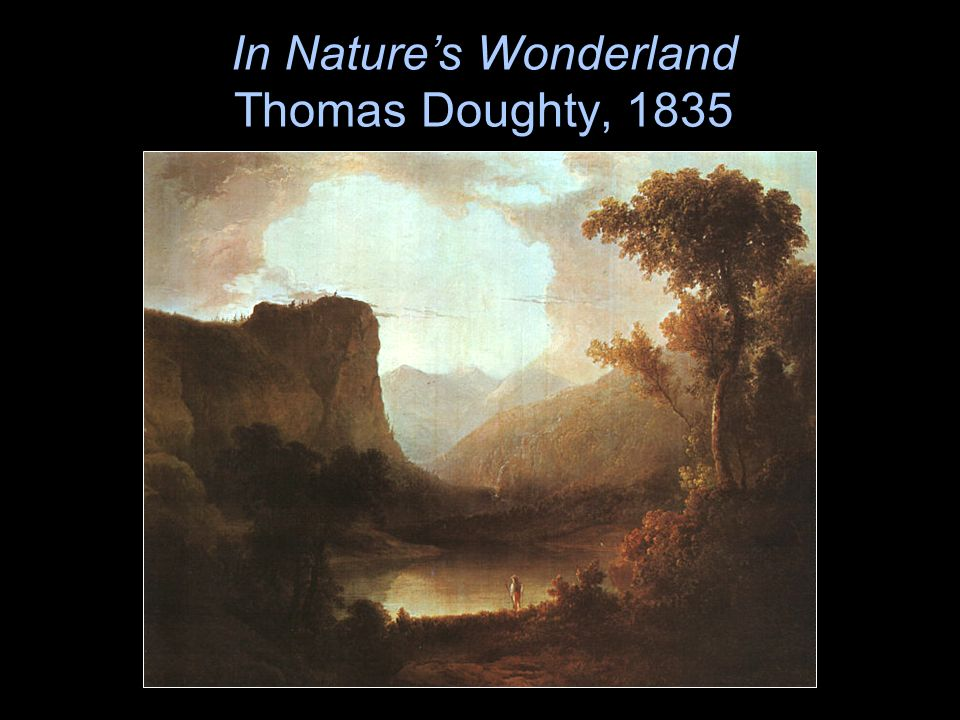 In Nature's Wonderland Thomas Doughty, 1835