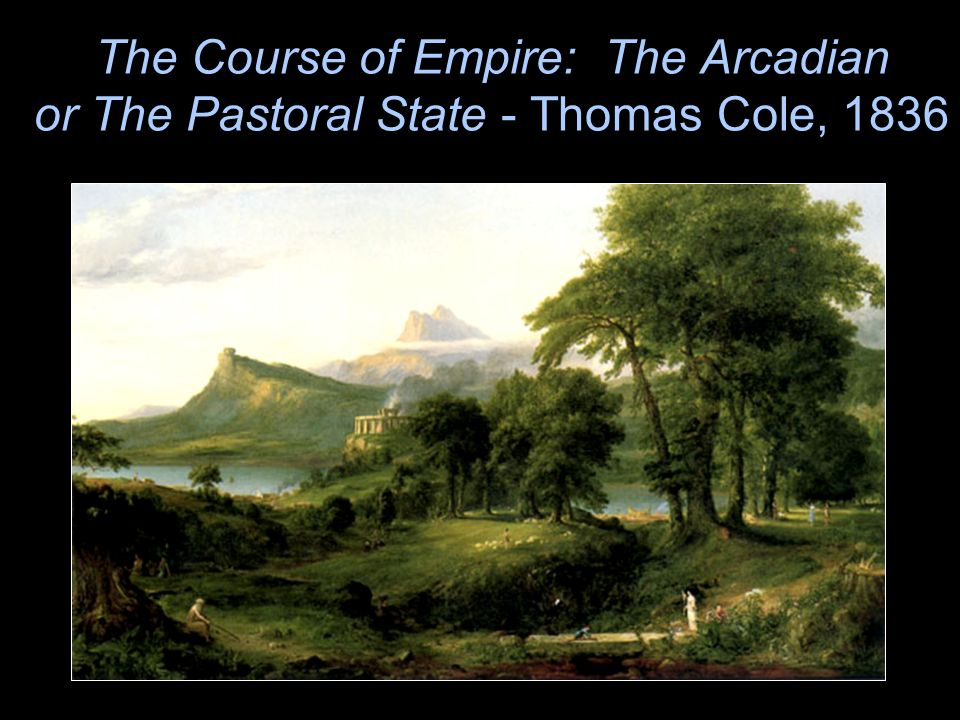 The Course of Empire: The Arcadian or The Pastoral State - Thomas Cole, 1836