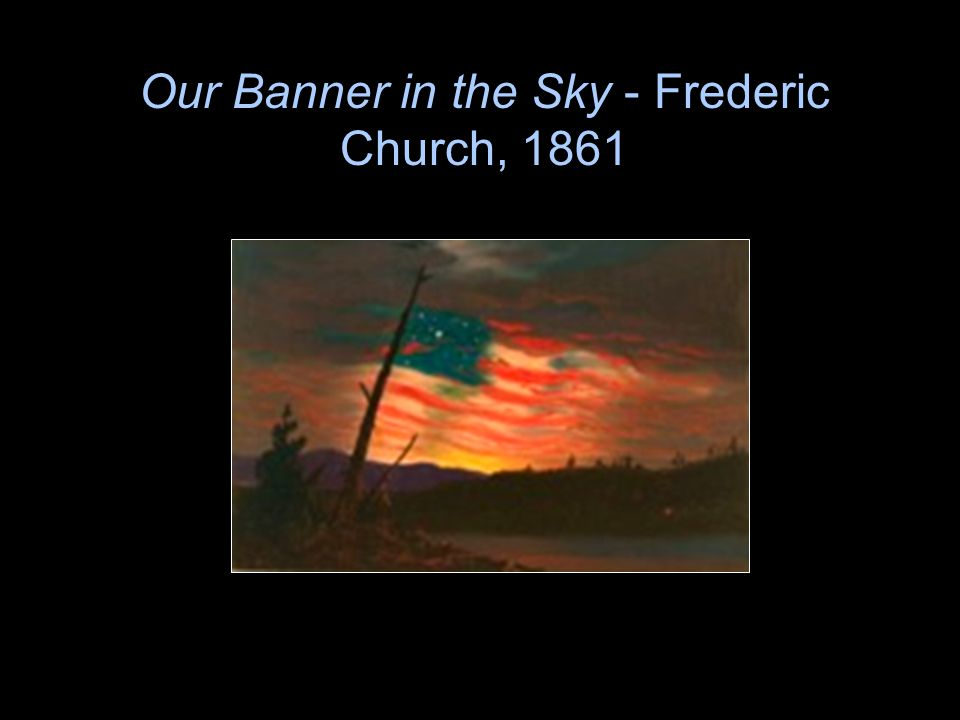 Our Banner in the Sky - Frederic Church, 1861