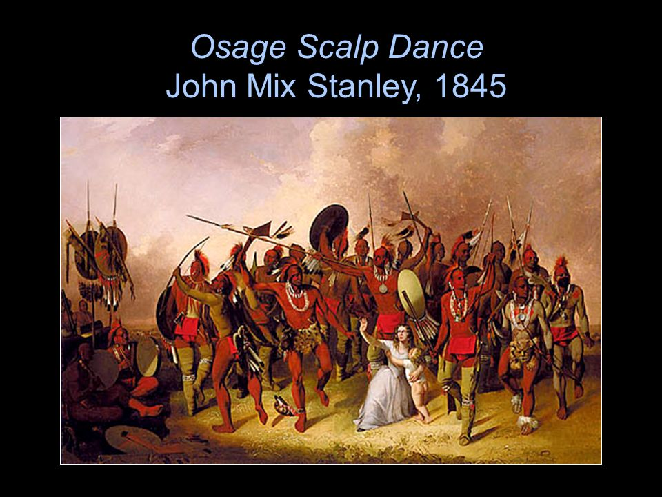 Osage Scalp Dance John Mix Stanley, 1845