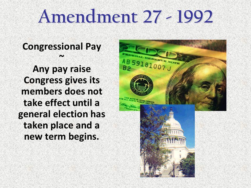 Amendment 27 - 1992 Congressional Pay ~