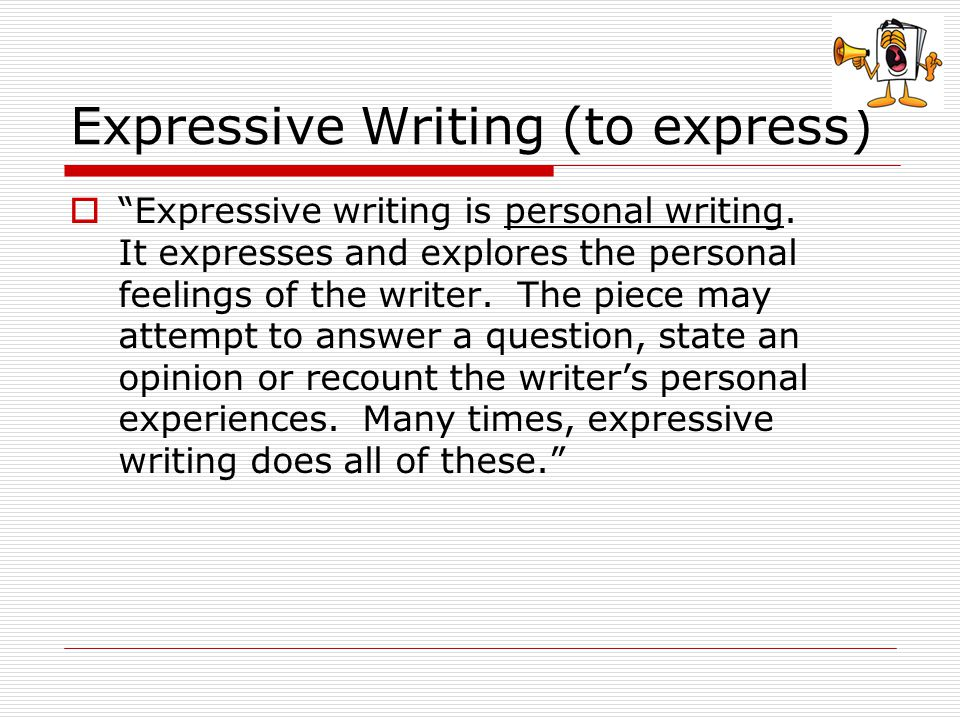 Expressive Writing (to express)