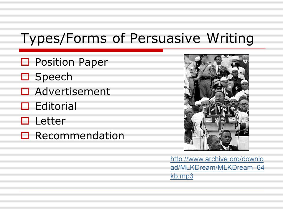 Types/Forms of Persuasive Writing
