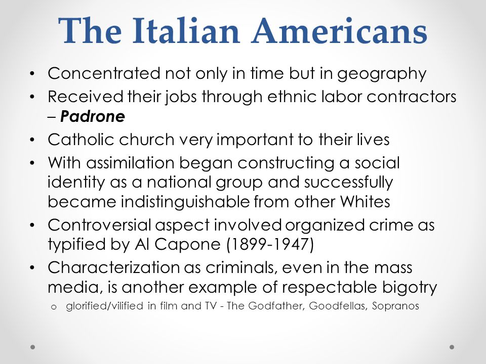 The Italian Americans Concentrated not only in time but in geography