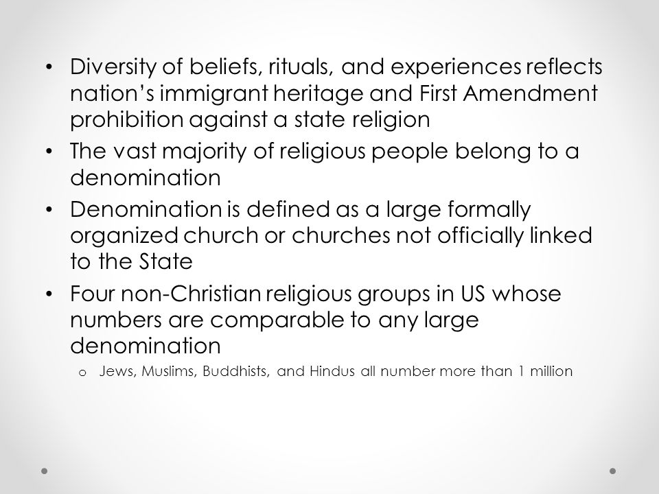 The vast majority of religious people belong to a denomination