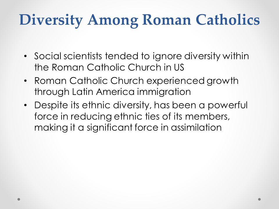 Diversity Among Roman Catholics