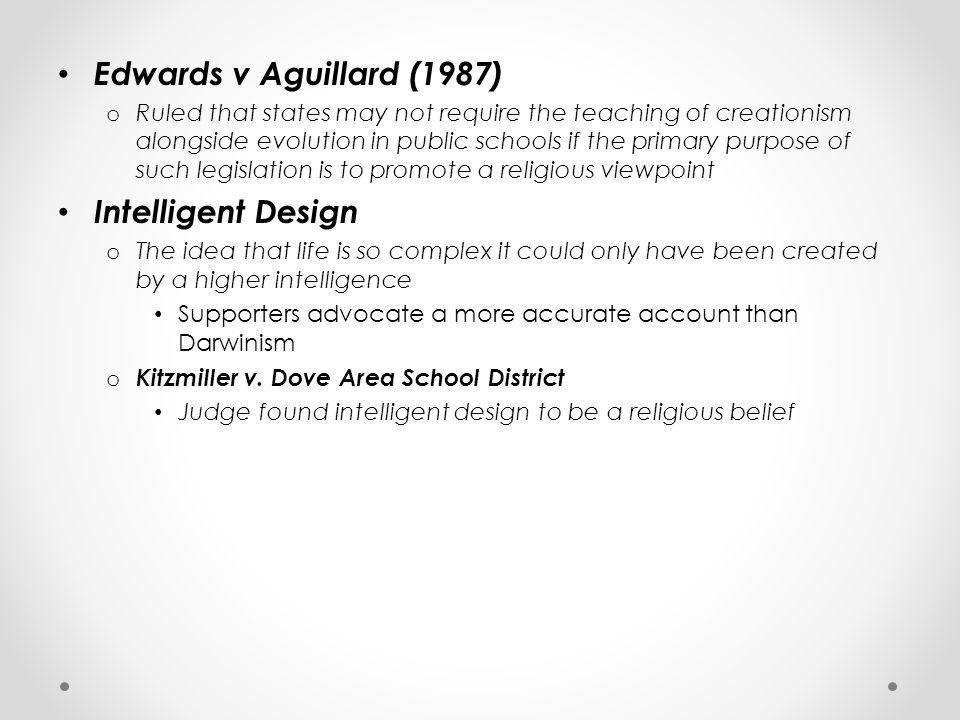 Edwards v Aguillard (1987) Intelligent Design