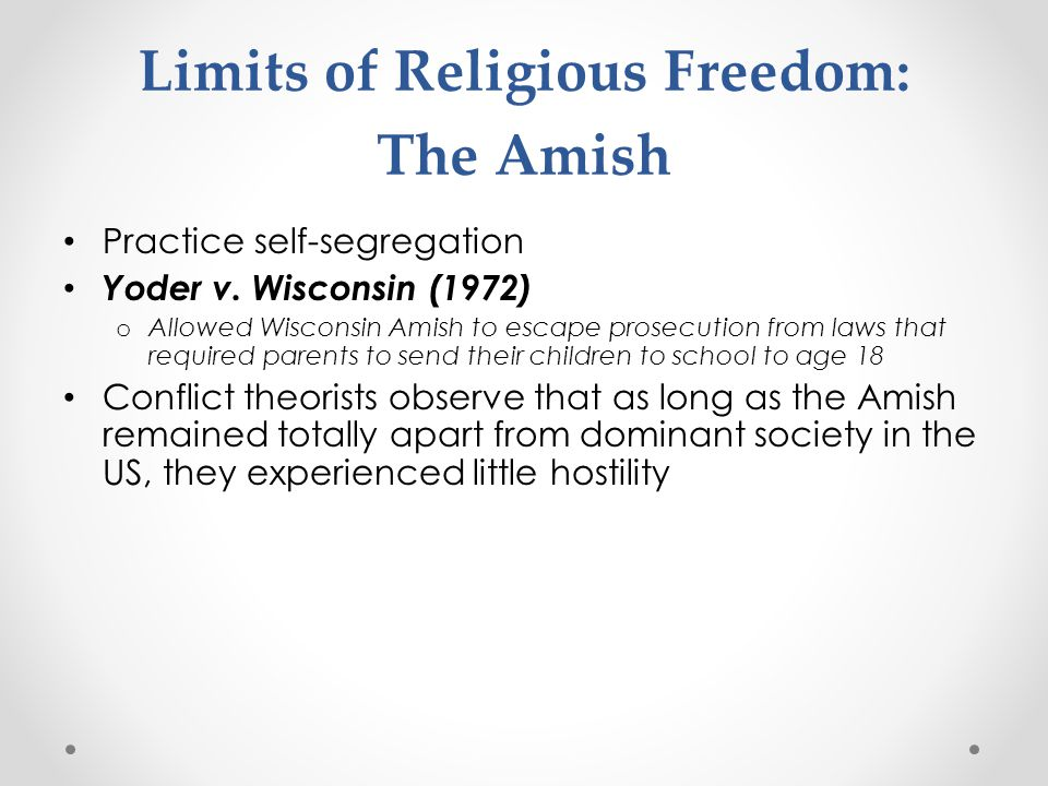 Limits of Religious Freedom: The Amish