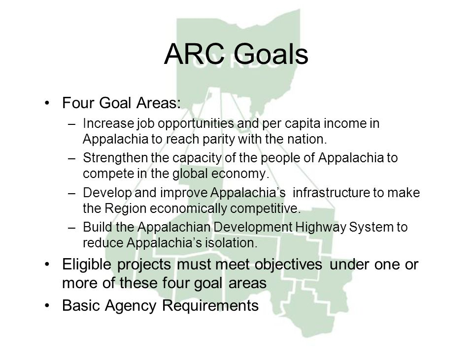 ARC Goals Four Goal Areas: