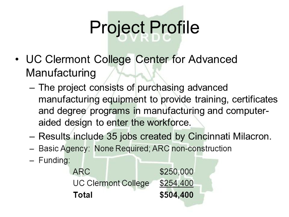 Project Profile UC Clermont College Center for Advanced Manufacturing