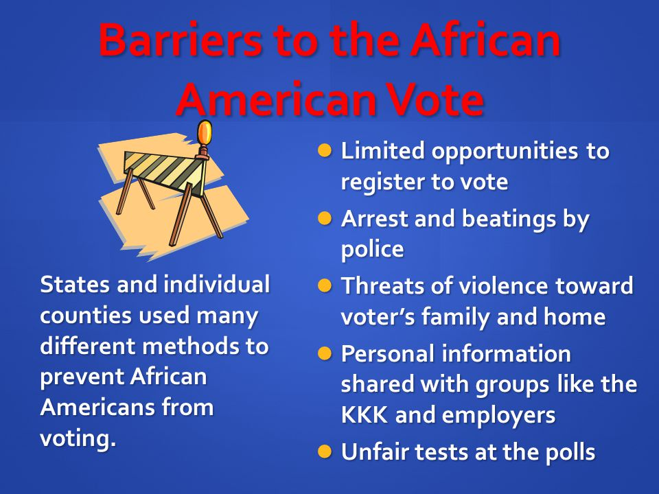 Barriers to the African American Vote