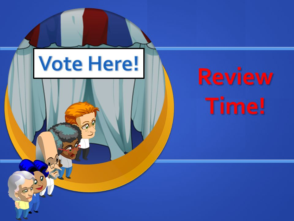 Vote Here! Review Time!
