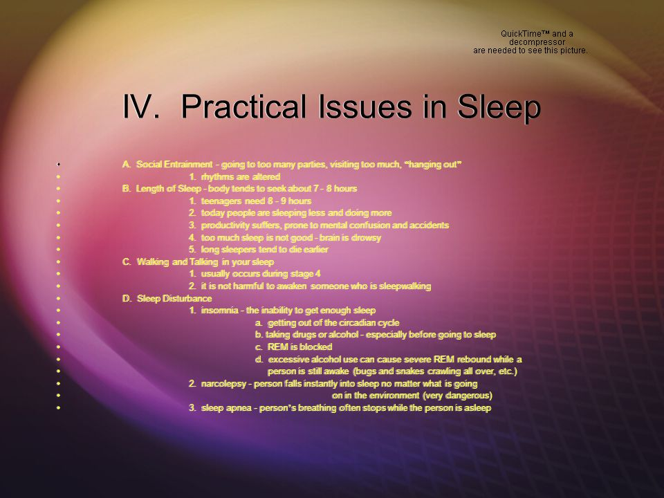 IV. Practical Issues in Sleep