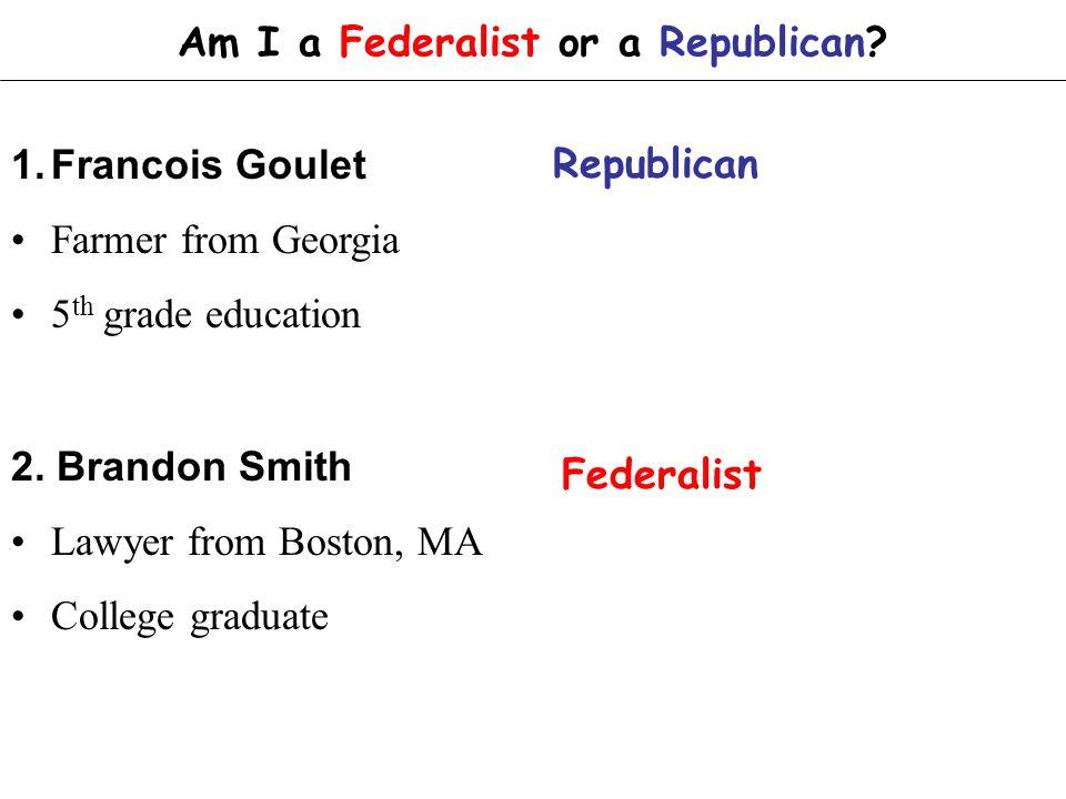 Am I a Federalist or a Republican