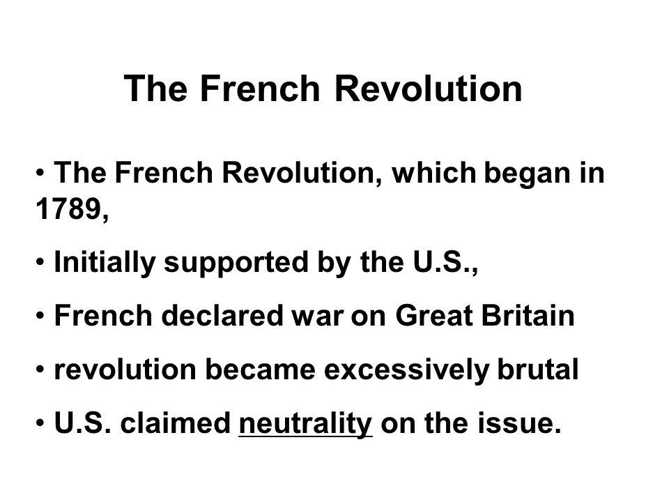 The French Revolution The French Revolution, which began in 1789,