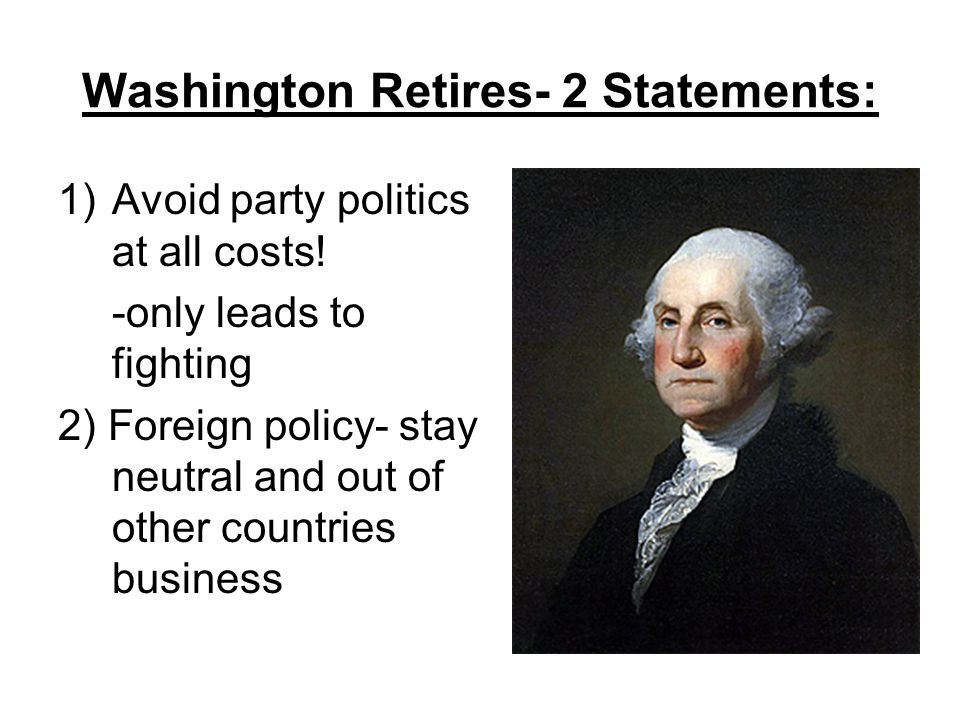 Washington Retires- 2 Statements: