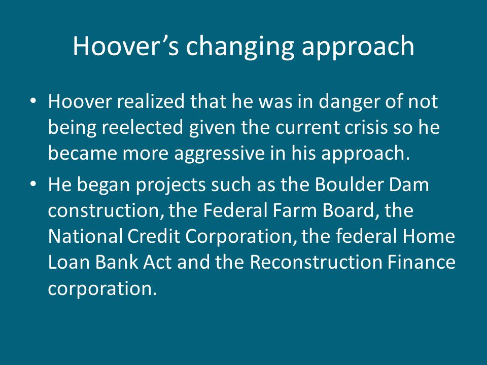 Hoover's changing approach