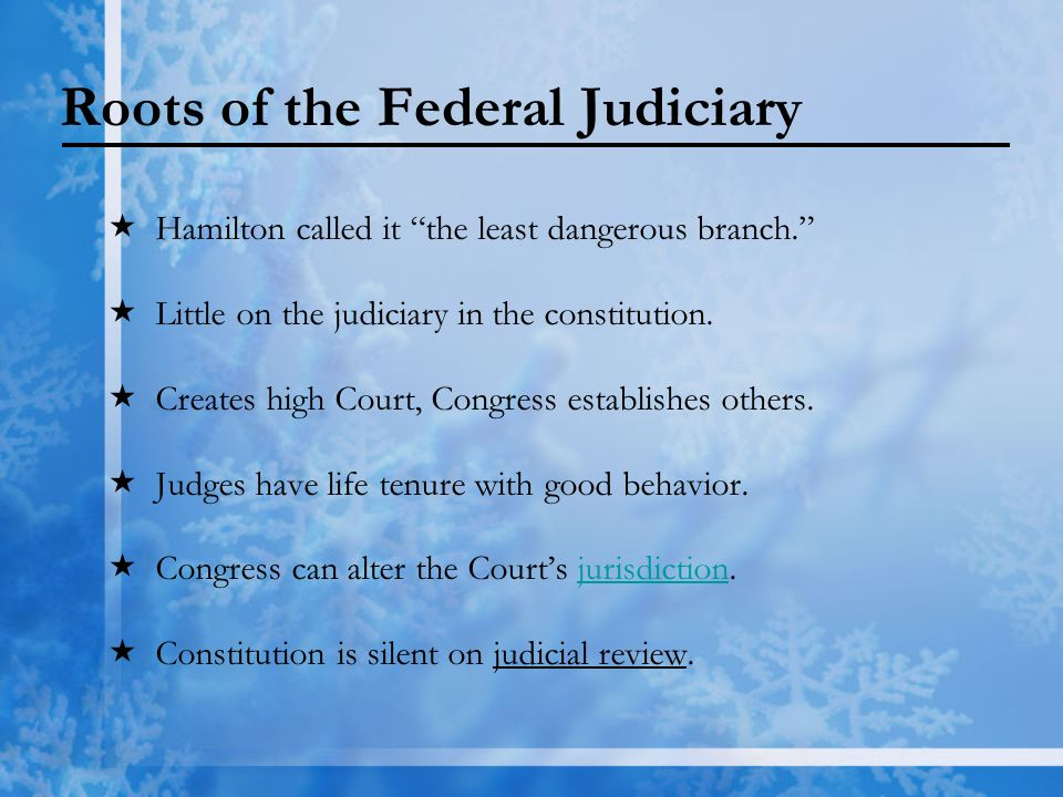 Roots of the Federal Judiciary