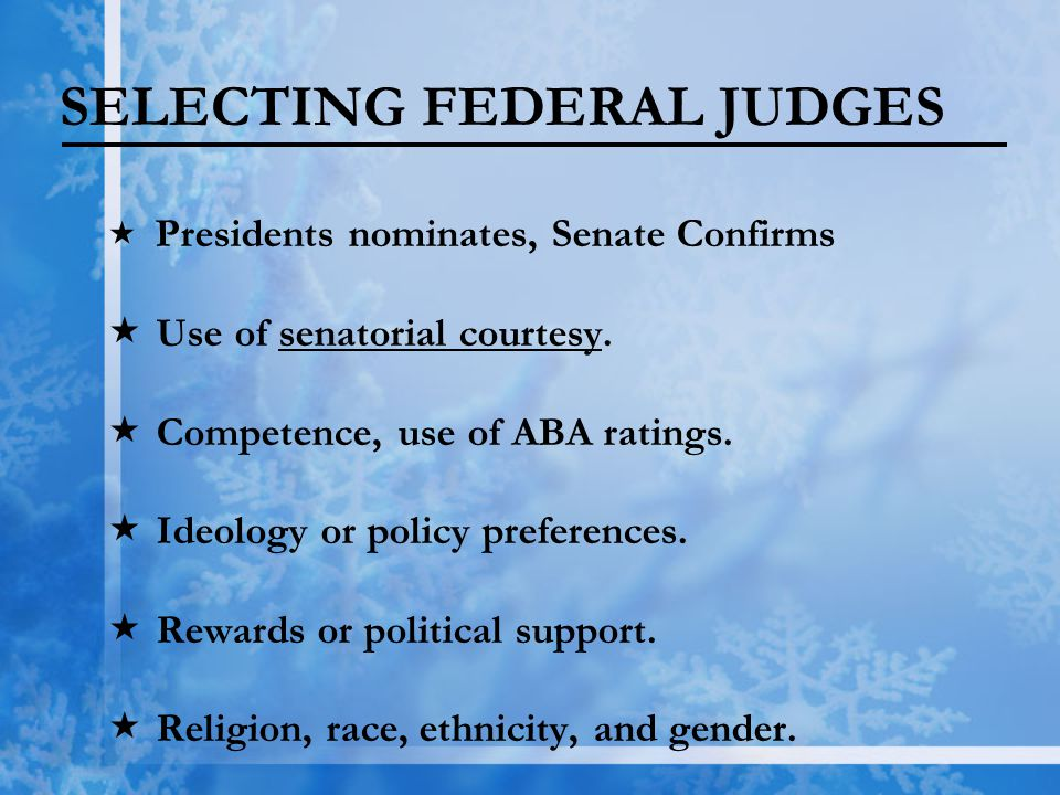 SELECTING FEDERAL JUDGES