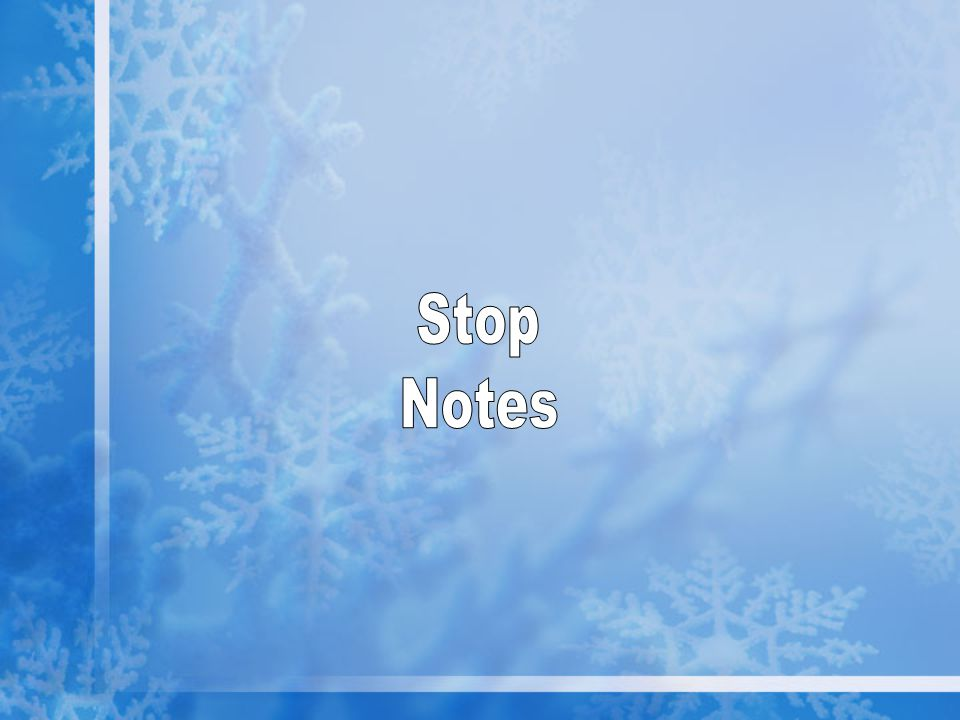 Stop Notes