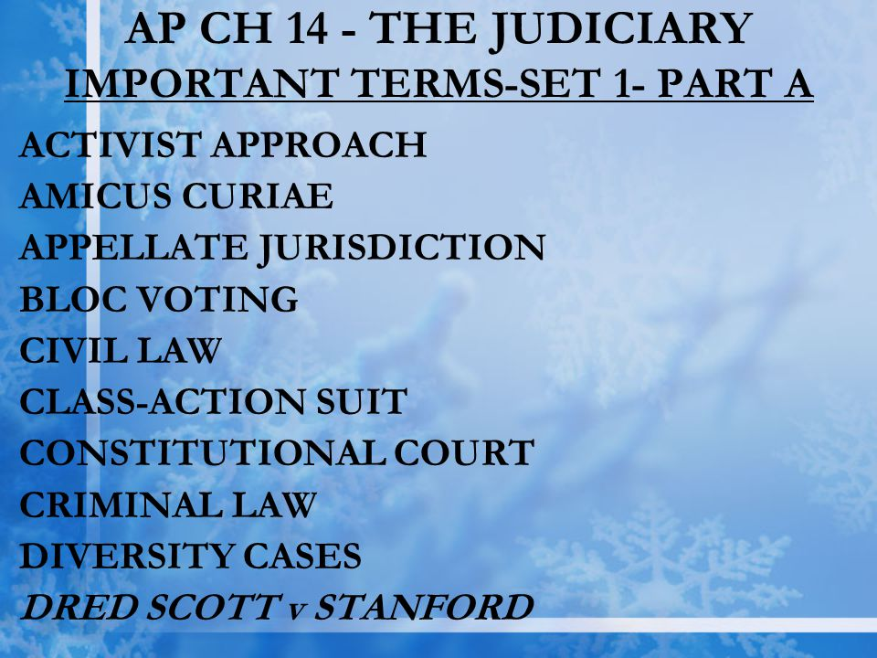 AP CH 14 - THE JUDICIARY IMPORTANT TERMS-SET 1- PART A