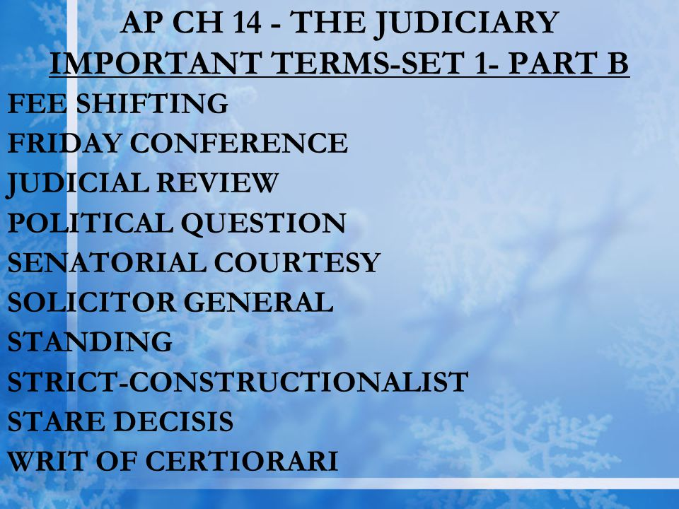AP CH 14 - THE JUDICIARY IMPORTANT TERMS-SET 1- PART B