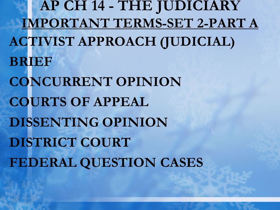 AP CH 14 - THE JUDICIARY IMPORTANT TERMS-SET 2-PART A