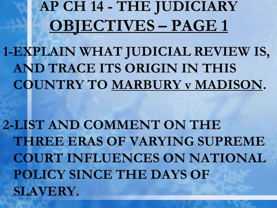 AP CH 14 - THE JUDICIARY OBJECTIVES – PAGE 1