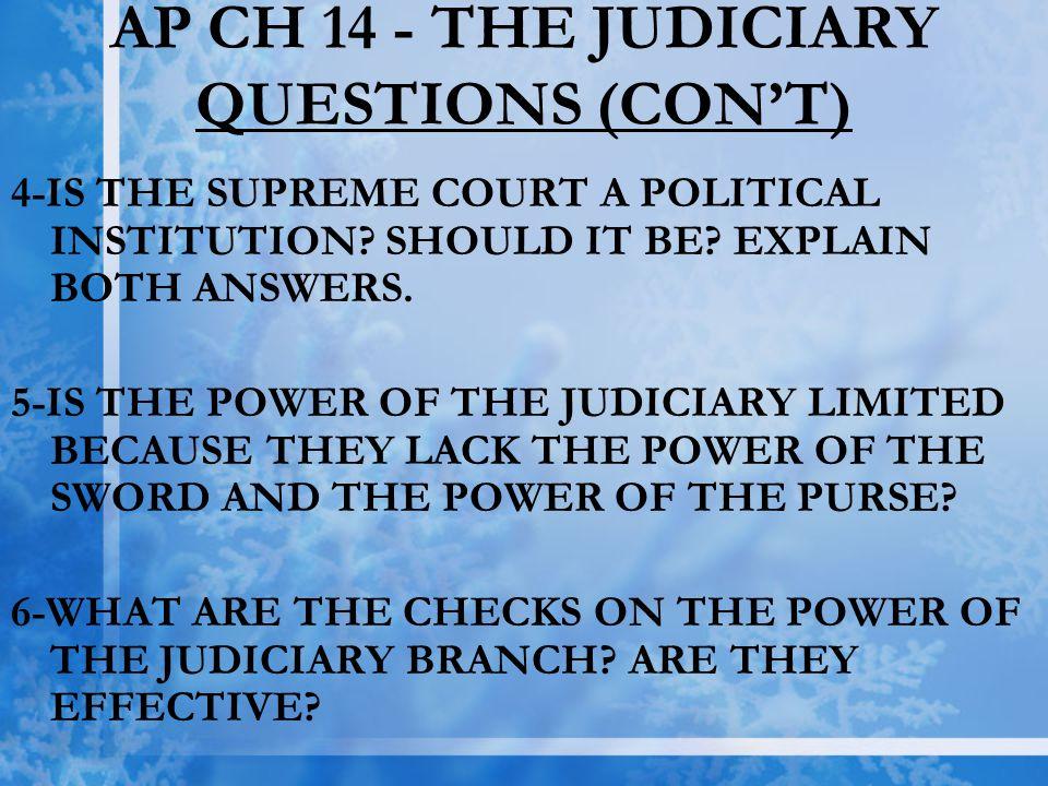 AP CH 14 - THE JUDICIARY QUESTIONS (CON'T)