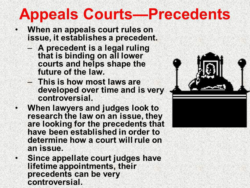 Appeals Courts—Precedents