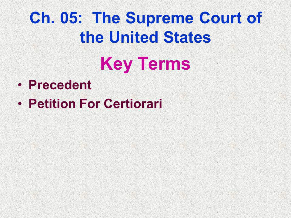 Ch. 05: The Supreme Court of the United States