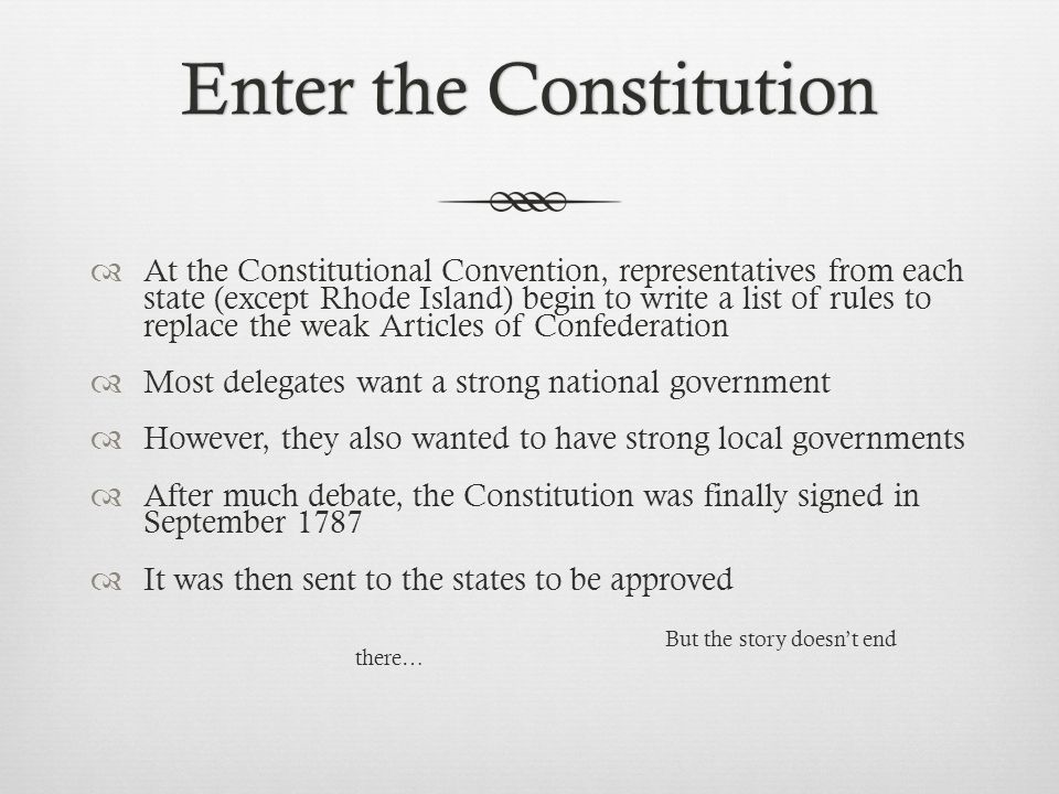 Enter the Constitution