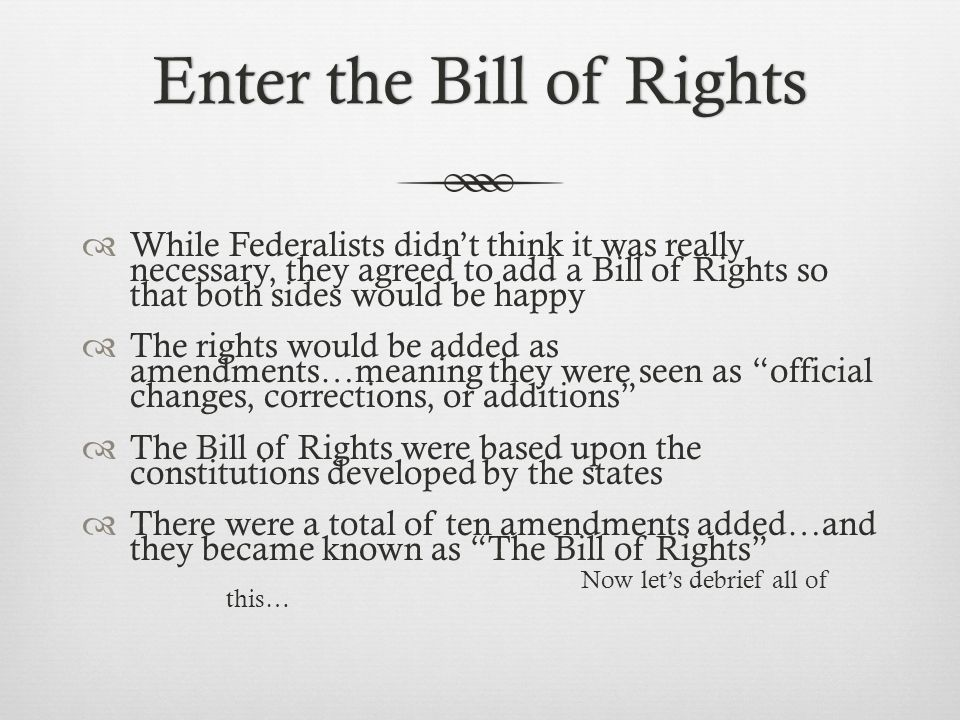 Enter the Bill of Rights