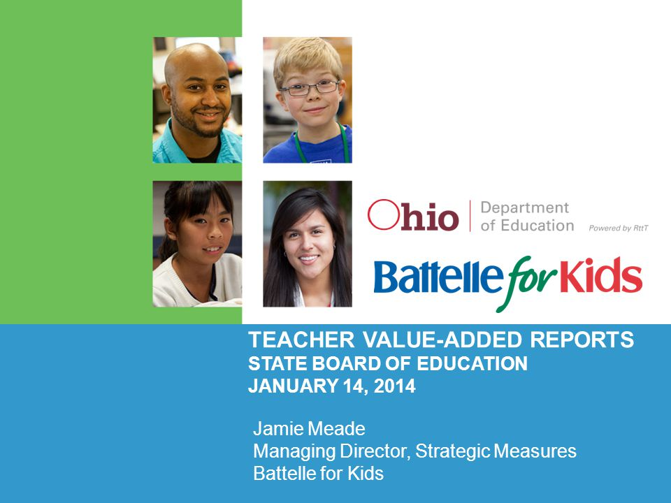 Teacher Value-Added Reports State Board of Education January 14, 2014