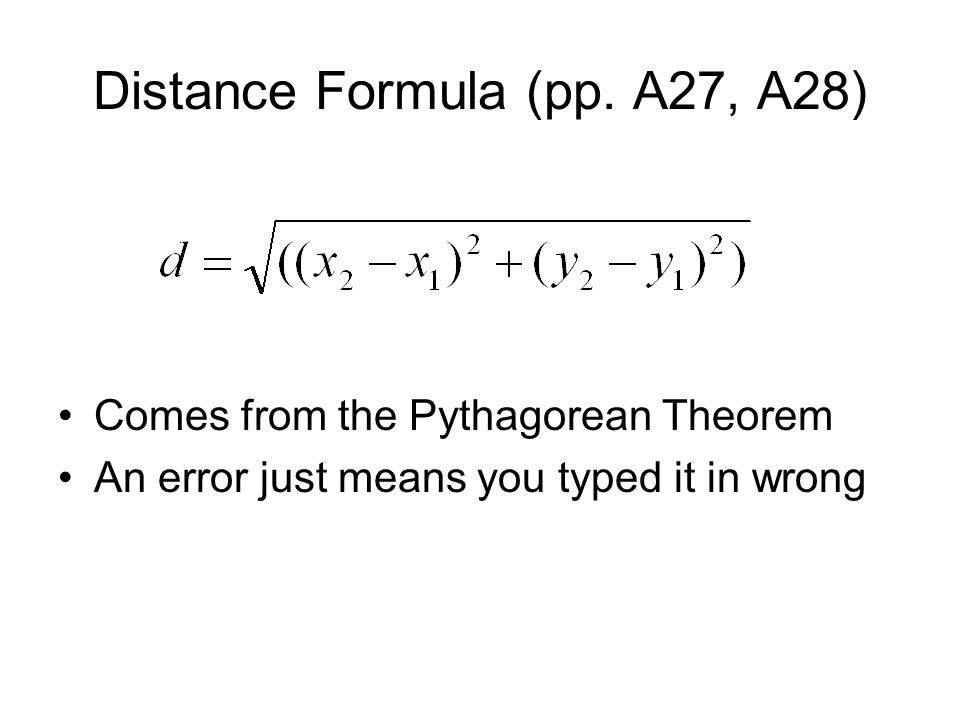 Distance Formula (pp. A27, A28)