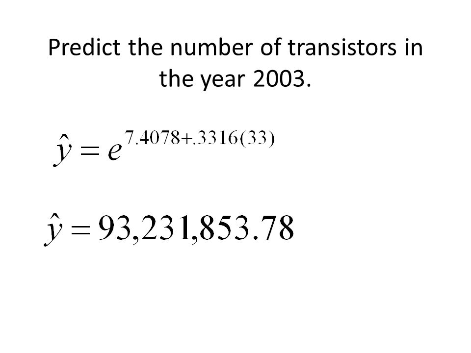 Predict the number of transistors in the year 2003.