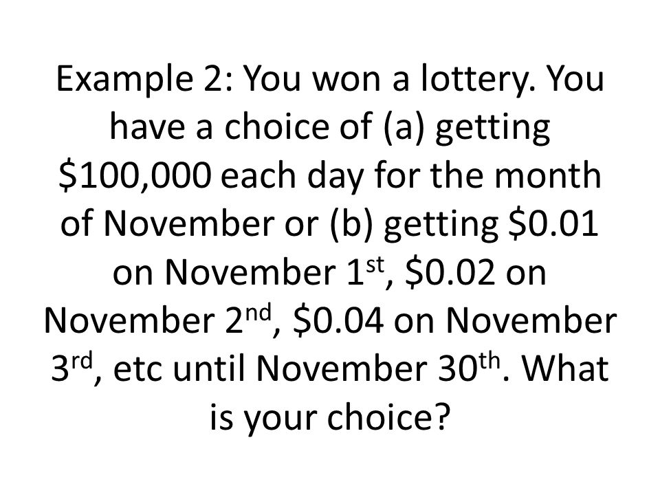 Example 2: You won a lottery