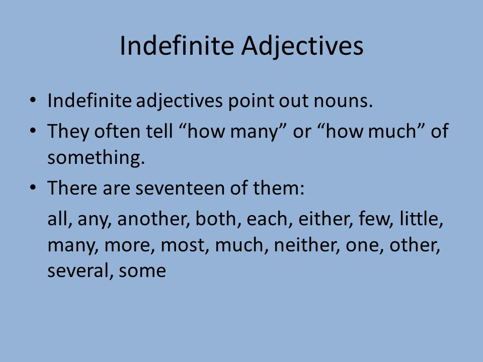 Indefinite Adjectives