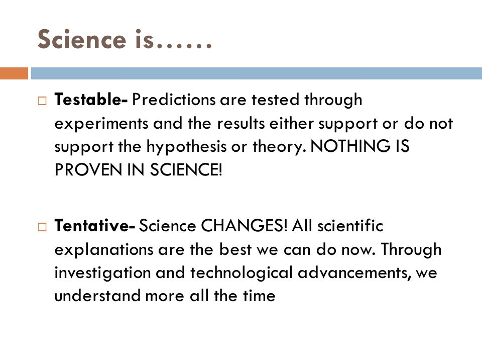 Science is……