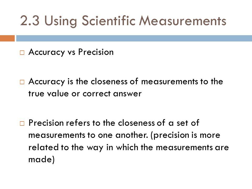 2.3 Using Scientific Measurements