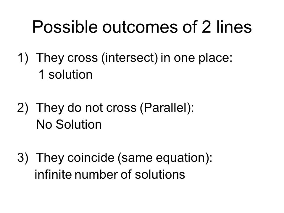 Possible outcomes of 2 lines
