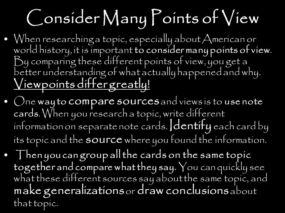 Consider Many Points of View