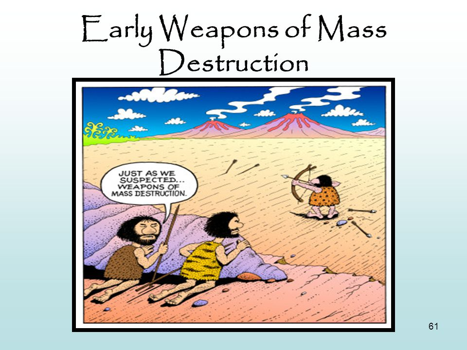 Early Weapons of Mass Destruction