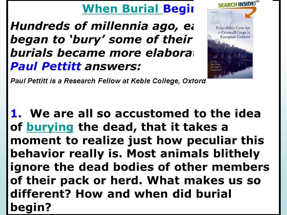 When Burial Begins