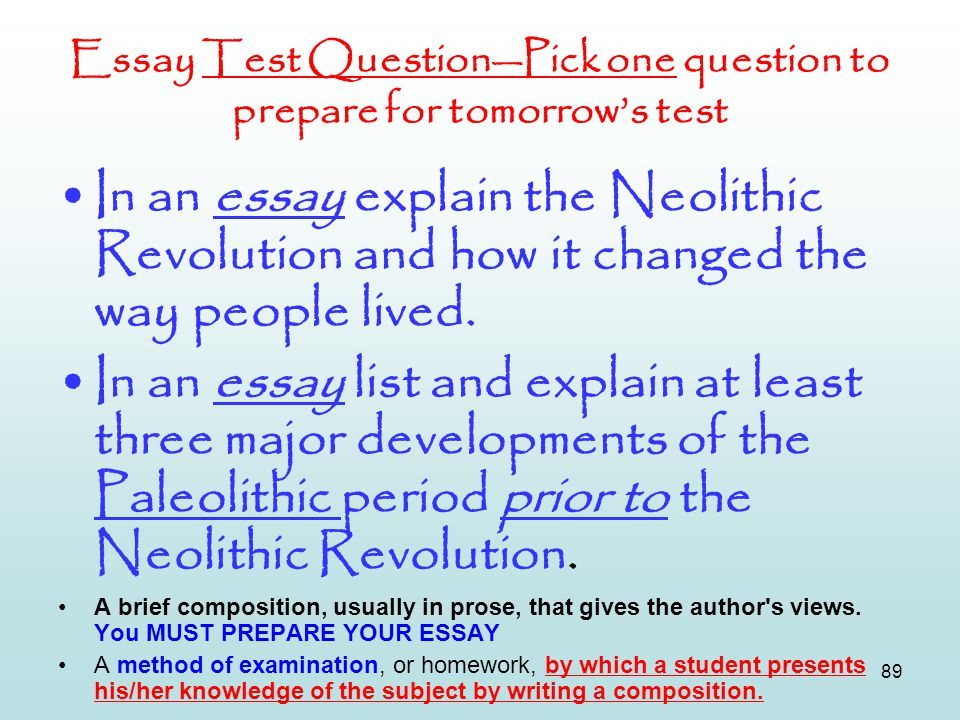 Essay Test Question—Pick one question to prepare for tomorrow's test