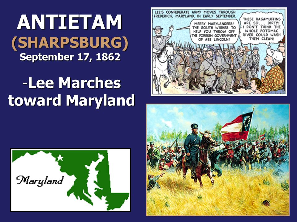 ANTIETAM (SHARPSBURG) Lee Marches toward Maryland
